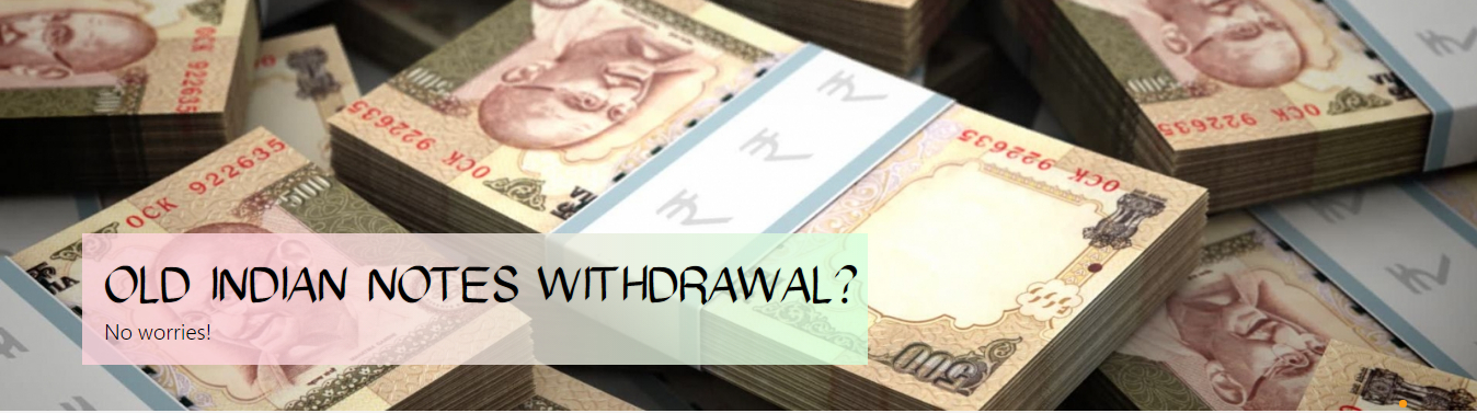 Old Indian Notes Withdrawal?